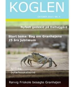 Granhøjen - KOGLEN Oktober 2010 / nr. 4