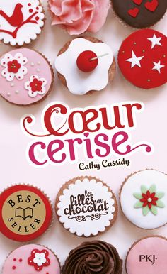 Amazon.fr - 1. Les filles au chocolat : Coeur cerise - Cathy Cassidy, Anne GUITTON - Livres
