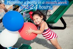 THROW A PARTY in 24hrs!! 1)ID holiday4theme 2) send out evites 3)etsyPrintables 4) Hit the 99 store for fun PROPS and stock up 5)Find pal with same day bday or throwing party @ same time 6) Host party @ pool, playground, bowling or other fun place 7)Call catering.(pizza or Subway) 8)pick up cake+cupcakes @ store + personalize 9) pick up ballons (99store?) + make signs. ARRIVE @ party set food out, ballons, 99 decore and let the peeps entertain themselves! SOUNDS LIKE A FOOL PROOF PLAN TO ME! :)