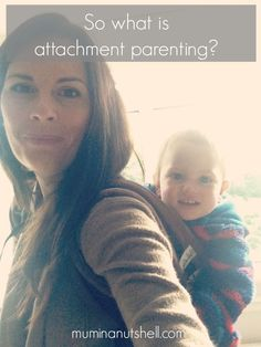 I didn't knowingly set out to choose attachment parenting, I was doing what felt natural and contrary to old belief, my boys are independent, not clingy!