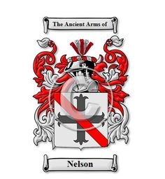 Nelson (English origin) Coat of Arms & Family Crest   To purchase more items with your crest visit our site: https://www.houseofnames.com/product/Family+Crest+Image+%28JPG%29+Heritage+Series+-+300+DPI