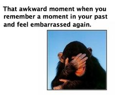 I feel MORTIFIED when this happens...