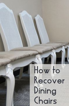 Recovering & Refinishing Dining Chairs - The Easy Way