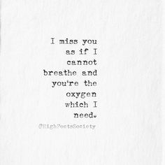 Society Quotes, Short Poems, I Miss You, I Missed, Breathe, Love Quotes, Writer, Wisdom, Cards Against Humanity