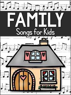Kids' Songs about Family & Homes - PreKinders