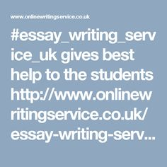 #essay_writing_service_uk gives best help to the students http://www.onlinewritingservice.co.uk/essay-writing-service.aspx