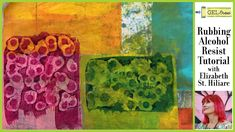 Gel Press Prints with Rubbing Alcohol Resist by Elizabeth St. Collage Artwork, Painting Collage, Fabric Painting, Gel Press, Gelli Plate Printing, Gelli Arts, Alcohol Ink Art, Rubbing Alcohol, Amazon Art