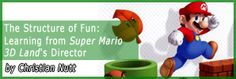 """""""The Structure of Fun: Learning from Super Mario Land's Director"""" by Christian Nutt Science Crafts, Science Art, Super Mario 3d, Video Game Development, Level Up, Fun Learning, Game Design, Christian, Christians"""