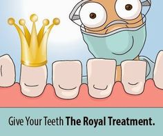 Give your teeth The Royal Treatment. #Dentaltown - Patient Education Ideas