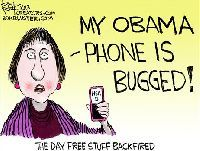 My obama phone is bugged!