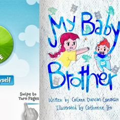 """New children's e-book from My Tales From The Crib author Colleen Duncan Canavan found on MeeGenius.com, My Baby Brother. Great children's book for all kids to teach them about love and sharing and taking care of others and it's especially perfect for """"Big Sister/Baby Brother"""" siblings."""