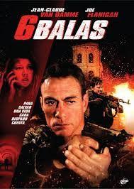 Assistir Filme 6 Balas Dublado 2013 Blog De Tudo Um Pouco Assistir Filme Filmes Van Damme