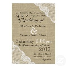 Rustic Burlap and Lace Country Wedding Custom Invitation from Zazzle ...