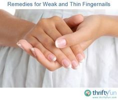This is a guide about remedies for weak and thin fingernails. Weak, thin nails can be very frustrating.