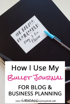 How I use a Bullet Journal for Blog & Business Planning & Productivity