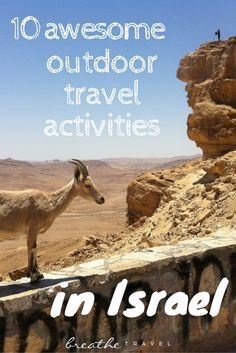 10 Awesome Outdoor Travel Activities in Israel - Breathe Travel