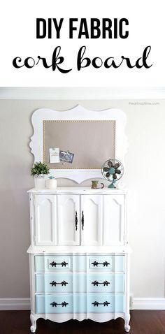 DIY fabric cork board tutorial on . Painting Corkboard, Fabric Corkboard, Cork Fabric, Furniture Makeover, Diy Furniture, Antique Furniture, Modern Furniture, Diy Home Decor, Room Decor