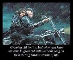 My wife and I have been through many storms. We hit 'em head on and keep on going.