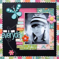 Cute Colorful Scrapping Page...love the colors against the black background & black and white photo!