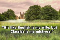 39 Ridiculous Things Overheard At Cambridge University