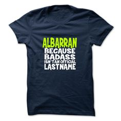 (Tshirt Most Sell) ALBARRAN  Teeshirt Online   Tshirt For Guys Lady Hodie  SHARE and Tag Your Friend