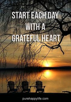 #quotes - Start each day with...more on purehappylife.com