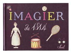 Imagier de 1814, anonyme, éditions du Seuil