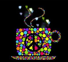 Coffee Is Peace In Love To My Soul..