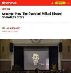 2015 Apr 20: Assange: How 'The Guardian' Milked Edward Snowden's Story Edward Snowden, Self Serve, Press Release, The Guardian, New Books, Presentation, Milk, Writing, Writing Process