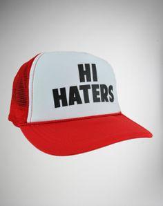 'Hi Haters' Trucker Hat