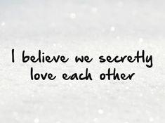 Secret Love Quotes & Sayings #Relationship No secrets Here!