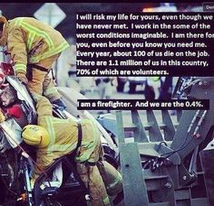 Think about it and thank a firefighter!