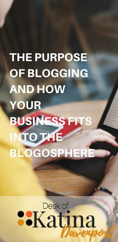 Purpose of blogging. This post explains a brief history of blogging and how it has evolved into what it is today. Blogging is a growing trend and is needed to grow your business. Find out more about how your blog and your business fits into the blogosphere.
