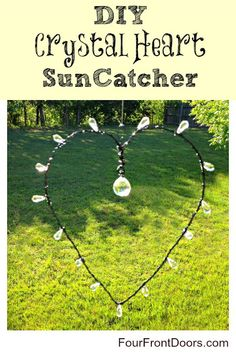 DIY-Crystal Heart Sun Catcher~  a great gift idea!