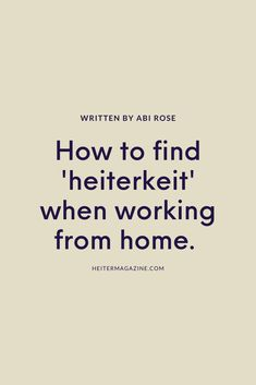 As with anything in life we treasure, remote working is something we need to nurture in order to see it bear fruit. So to inspire you, here are some things I've found keep me cheerful when working from home.   #remoteworking #hygge #heiter #slowliving #freelance