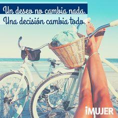 ¡Toma esa #decisión ahora! #TodoCambia #Frases
