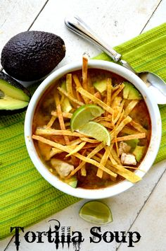My Favorite Tortilla Soup with just the right amount of lime, lots of chicken, cheese and avocado! Serious YUM!