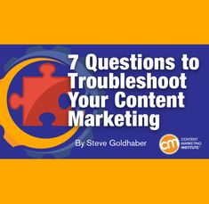 7 Questions to Troubleshoot Your Content Marketing Content Marketing, Social Media Marketing, Digital Marketing, Relationship Marketing, Marketing Program, Competitor Analysis, Public Relations, Social Media Tips, Blogging