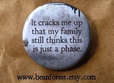 not just a phase  pinback button badge by beanforest on Etsy, $1.50