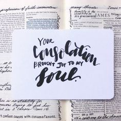 Your consolation brought joy to my soul. #encouragement #Bible #verse #handwriting #lettering