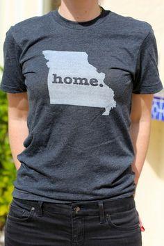 Missouri Home T - LOVE this shirt!
