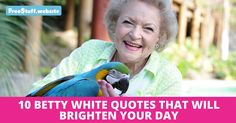 Our favourite Golden Girl, Betty White is a talented actress, author, singer and animal rights activist just to name a few. She is so funny, sweet and entertaining, it's hard not t