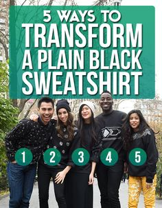 5 Ways To Transform A Plain Black Sweatshirt