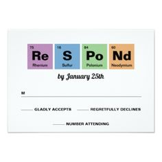 Periodic Table of the Elements Wedding Card - invitations personalize custom special event invitation idea style party card cards Wedding Rsvp, Wedding Invitation Cards, Wedding Cards, Invitations, Wedding Pins, Periodic Table Of The Elements, Wedding Response Cards, Smudging, Paper Texture