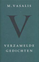 M. Vasalis - Verzamelde gedichten