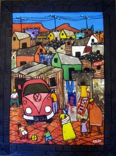 township with combi Great Pictures, Picture Ideas, South Africa Art, African Quilts, African Paintings, South African Artists, Naive Art, Art Club, Jamaica