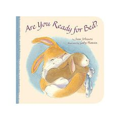 Are You Ready for Bed? Board Book Tiger Tales