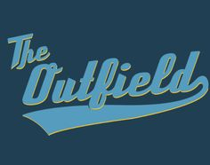 the outfield . waiting for this movie to come out . The Outfield, Coming Out, Waiting, Logos, School, Movies, Going Out, Films, Logo