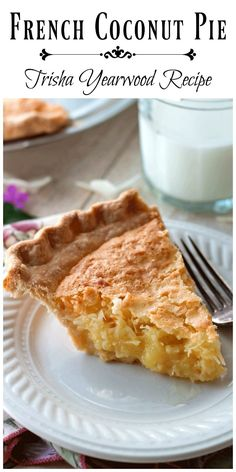French Coconut Pie (Trisha Yearwood Recipe) This pie forms a slight top crust with an amazing coconut filling underneath it. via @https://www.pinterest.com/BunnysWarmOven/bunnys-warm-oven/