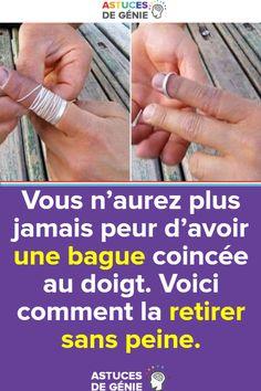 Vous n'aurez plus jamais peur d'avoir une bague coincée au doigt. Voici comment la retirer sans peine.